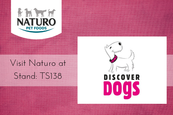 Join Naturo at Discover Dogs 2018